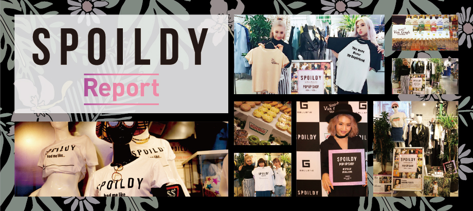 SPOILDY POP UP SHOP & RECEPTION REPORT