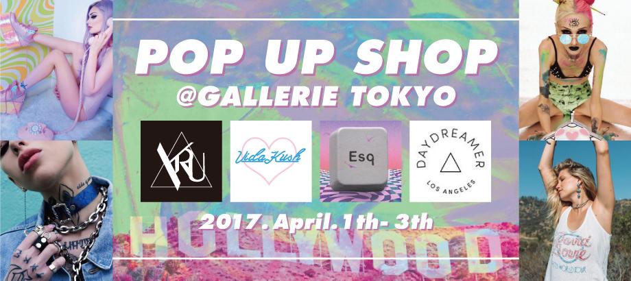 GALLERIE TOKYO POP UP SHOP