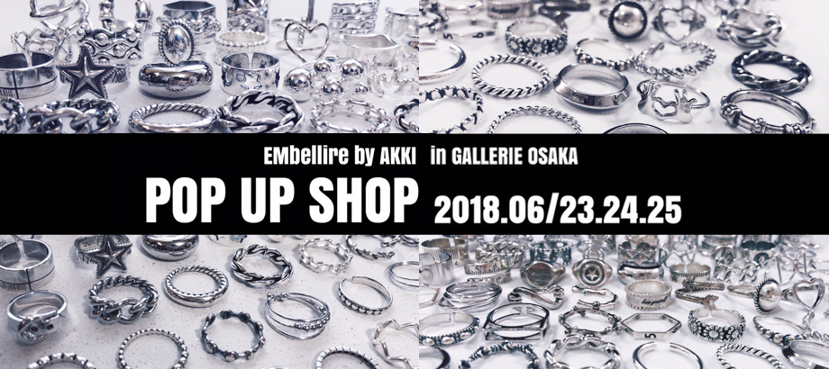"""EMbellire""  POP UP SHOP in GALLERIE OSAKA"